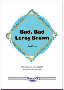 Bad Bad Leroy Brown