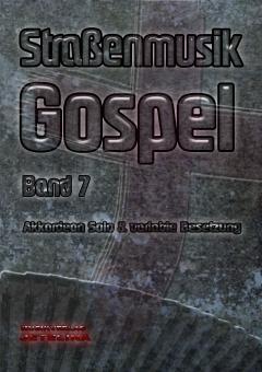 Straßenmusik Band 7 Gospel