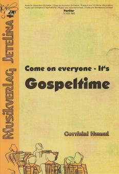 Come on everyone - It's Gospeltime