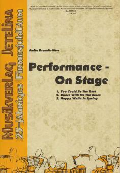 Performance - On Stage