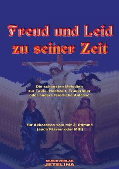 Freud und Leid zu seiner Zeit