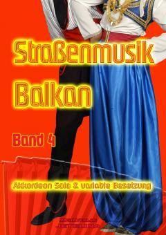 Straßenmusik Band 4 BALKAN