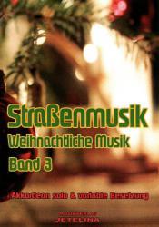 Straßenmusik Band 3 Weihnachtliche Musik