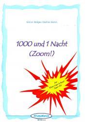 1000 und 1 Nacht 'Zoom!'