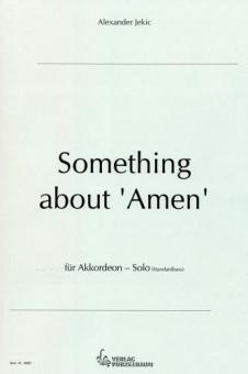 Something about Amen