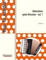 Akkordeon spielt Musette Bd.1