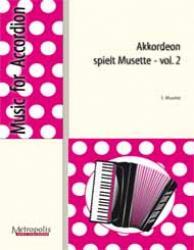 Akkordeon spielt Musette Bd.2