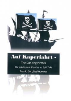 Auf Kaperfahrt - The Dancing Pirates