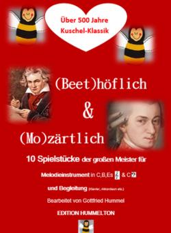 (Beet)höflich & (Mo)zärtlich