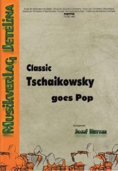 Classic Tschaikowsky goes Pop