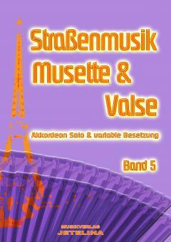 Straßenmusik Band 5 Musette & Valse