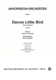 Dance Little Bird (Der Ententanz)