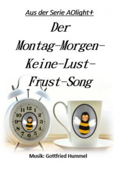 Der Montag-Morgen-Keine-Lust-Frust-Song