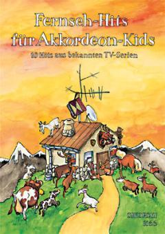 Fernseh-Hits für Akkordeon-Kids
