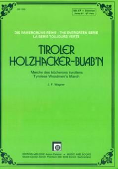 Tiroler Holzhacker-Buab´n