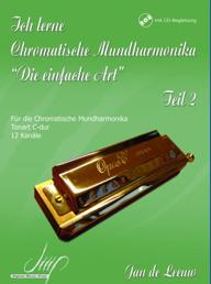 Ich lerne Chromatische Mundharmonika, Die einfache Art Band 2