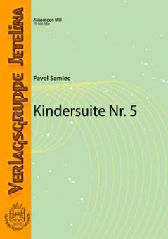 Kindersuite Nr. 5