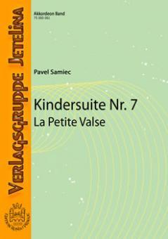 Kindersuite Nr. 7 (La Petite Valse)