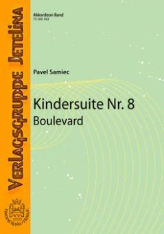 Kindersuite Nr. 8 (Boulevard)