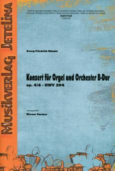 Konzert für Orgel und Orchester B-Dur op. 4/6