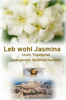 Leb Wohl, Jasmina