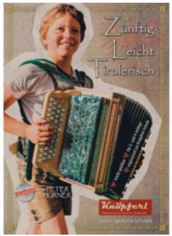 Zünftig Leicht Tirolerisch