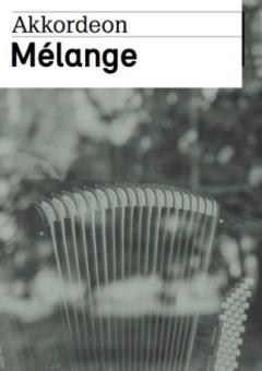 Akkordeon Mélange