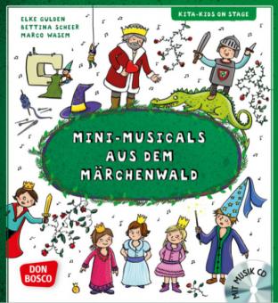 Mini-Musicals aus dem Märchenwald