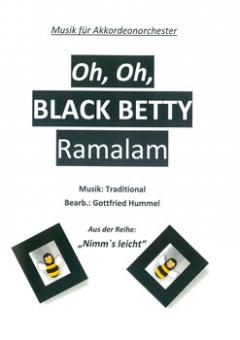 Oh, Oh, Black Betty Ramalam
