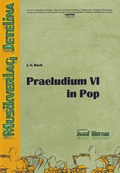 Praeludium VI in Pop