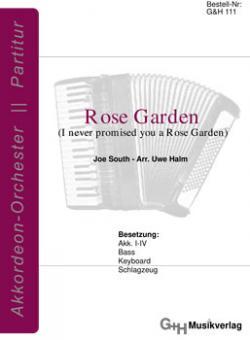 Rose Garden (I never promised you a Rose Garden)