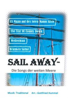 Sail away - Die Songs der weiten Meere