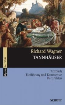 Tannhäuser WWV 70, Einführung und Kommentar