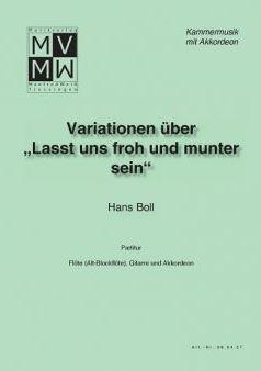 """Variationen über """"Lasst uns froh und munter sein"""""""