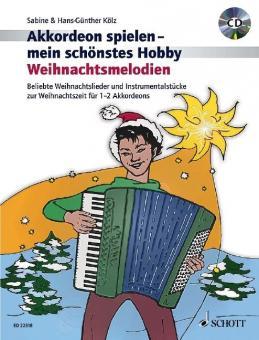 Akkordeon spielen mein schönstes Hobby - Weihnachtsmelodien + CD