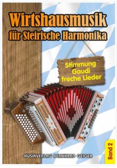 Wirtshausmusik für Steirische Harmonika Band 2