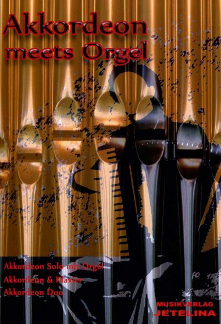 Akkordeon meets Orgel