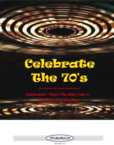 Celebrate the 70s