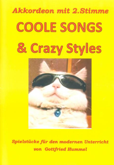 Coole Songs & Crazy Styles
