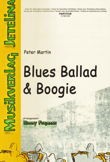 Blues, Ballad and Boogie