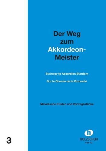 Der Weg zum Akkordeon-Meister Band 3