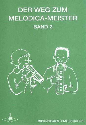 Der Weg zum Melodica-Meister Band 2