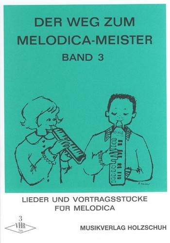 Der Weg zum Melodica-Meister Band 3