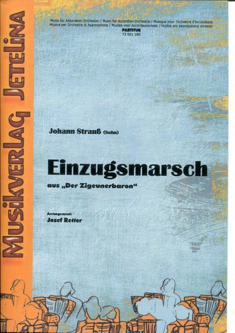 """Einzugsmarsch aus """"Der Zigeunerbaron"""""""