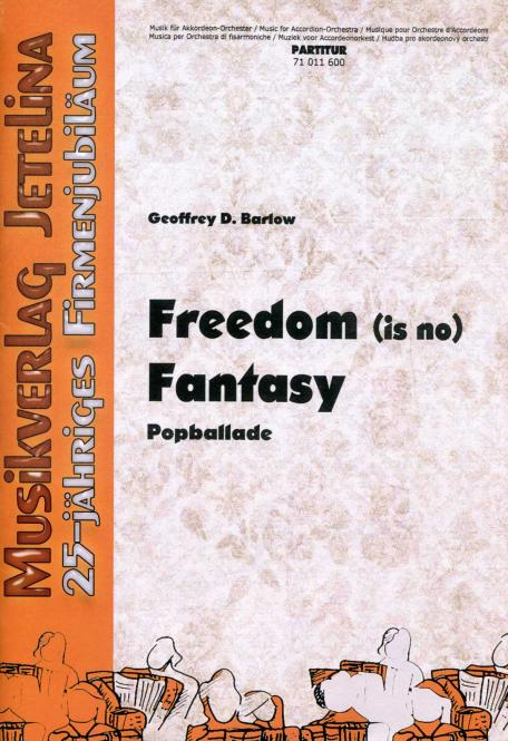 Freedom (is no) Fantasy