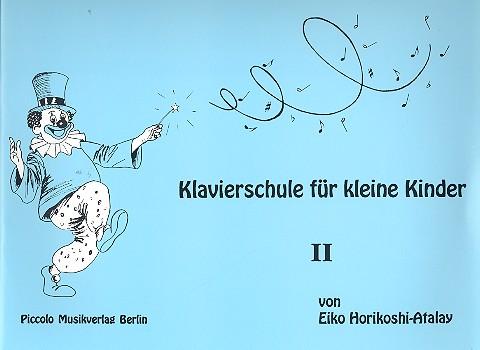 Klavierschule für kleine Kinder Band 2