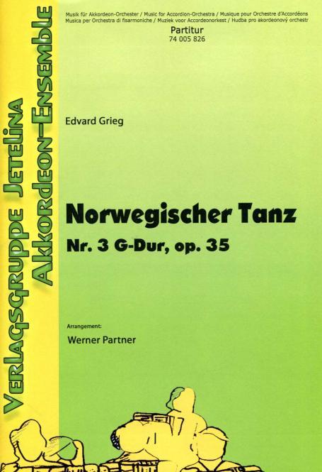 Norwegischer Tanz Nr. 3 G-Dur, Op. 35