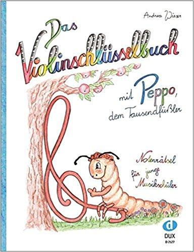Das Violinschlüsselbuch mit Peppo, dem Tausendfüßler
