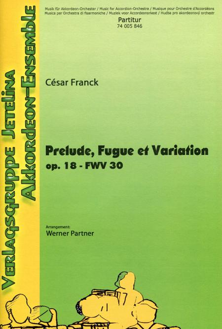 Prelude, Fugue et variation, op. 18