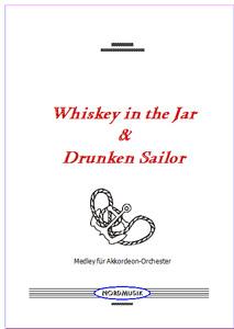 Whiskey in the Jar & Drunken Sailor